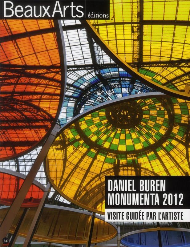 DANIEL BUREN, MONUMENTA 2012 VISITE GUIDEE PAR L'ARTISTE