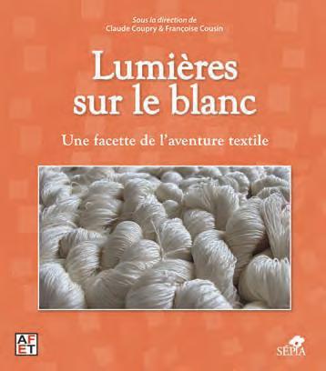 LUMIERES SUR LE BLANC - UNE FACETTE DE L'AVENTURE TEXTILE