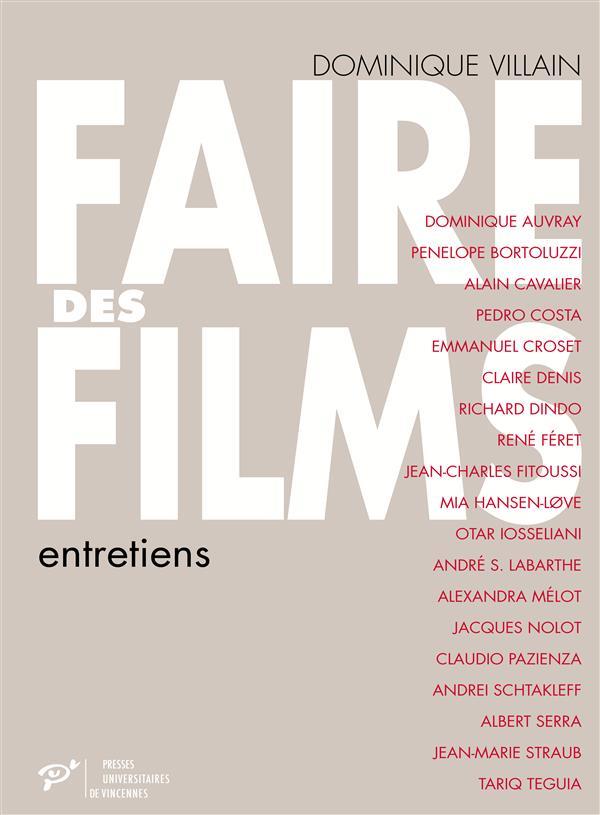 FAIRE DES FILMS ENTRETIENS