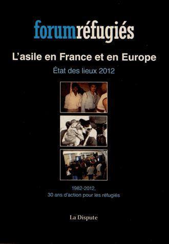L ASILE EN FRANCE ET EN EUROPE ETAT DES LIEUX2012