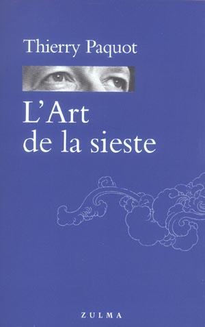 L ART DE LA SIESTE