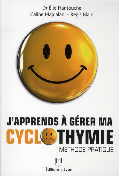 J'APPRENDS A GERER MA CYCLOTHYMIE