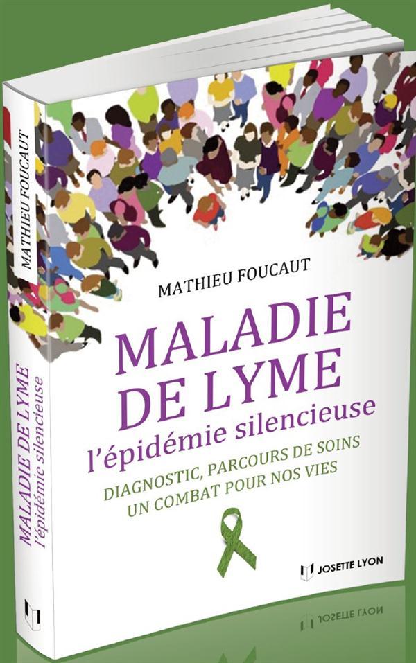 MALADIE DE LYME L'EPIDEMIE SILENCIEUSE