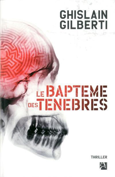 LE BAPTEME DES TENEBRES
