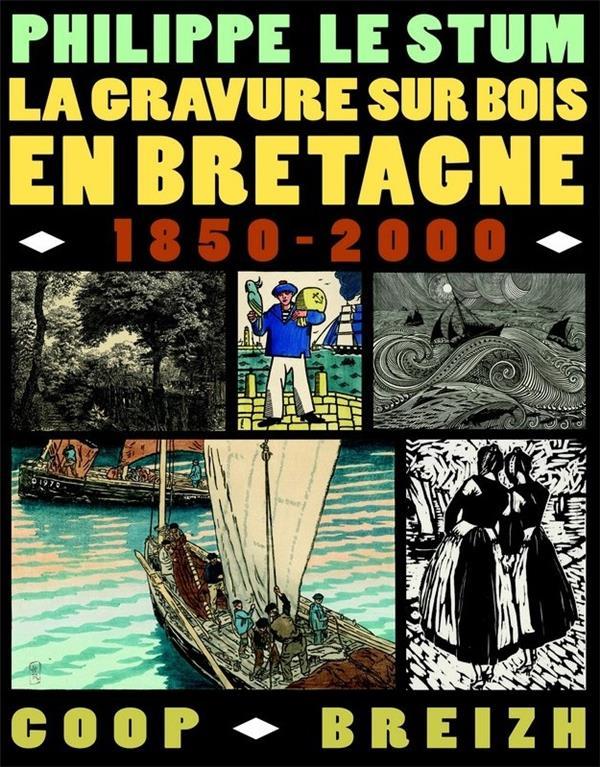 LA GRAVURE SUR BOIS 1850-2000