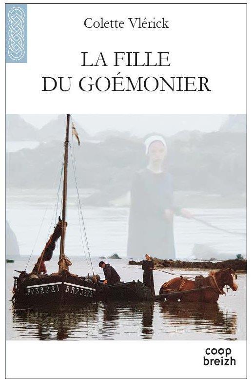 LA FILLE DU GOEMONIER