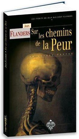 SUR LES CHEMINS DE LA PEUR - LES INEDITS DE JEAN R