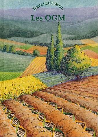 EXPLIQUE-MOI LES OGM