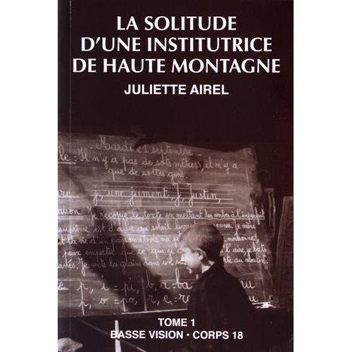LA SOLITUDE D'UNE INSTITUTRICE DE HAUTE MONTAGNE T1