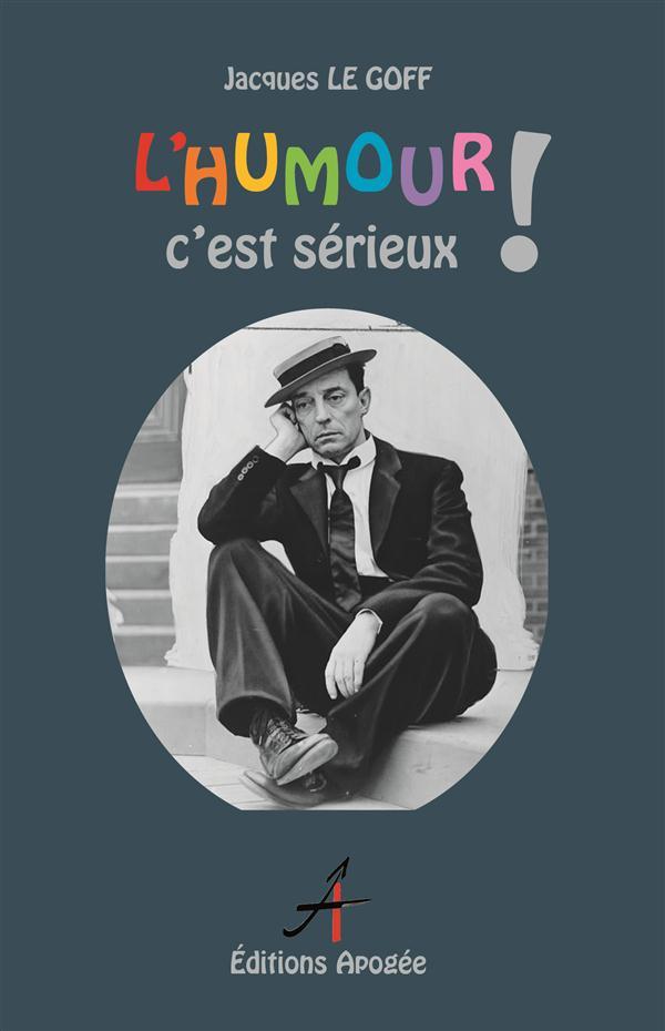 L'HUMOUR C'EST SERIEUX !