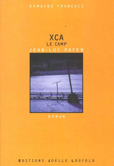 XCA - LE CAMP
