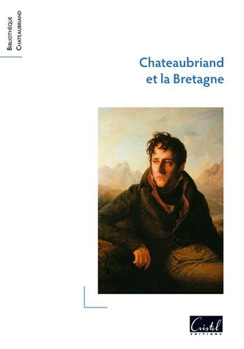 CHATEAUBRIAND ET LA BRETAGNE