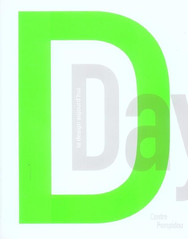D. DAY LE DESIGN AUJOURD'HUI