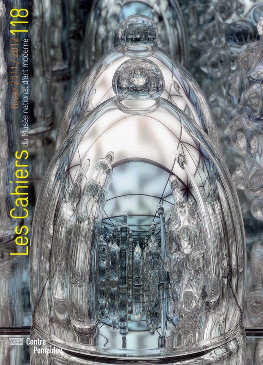 CAHIERS DU MUSEE NATIONAL D'ART MODERNE N 118 HIVER 2011/2012