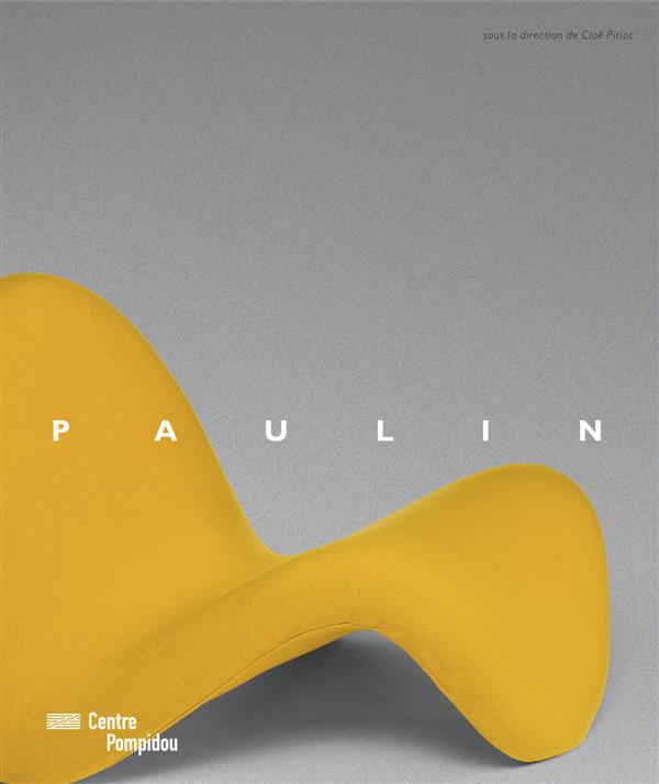 PIERRE PAULIN - CATALOGUE EXPOSITION