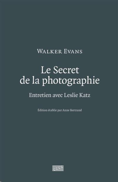 LE SECRET DE LA PHOTOGRAPHIE