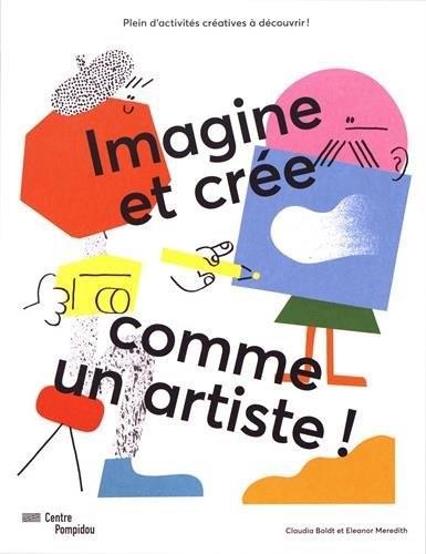 IMAGINE ET CREE COMME UN ARTISTE