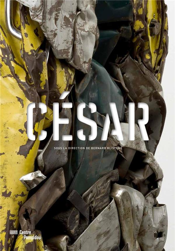 CESAR / CATALOGUE DE L'EXPOSITION