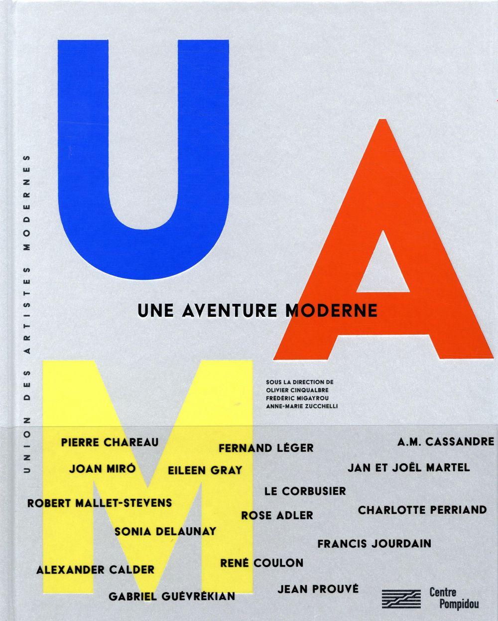 UAM, UNE AVENTURE MODERNE/ CATALOGUE DE L'EXPOSITION