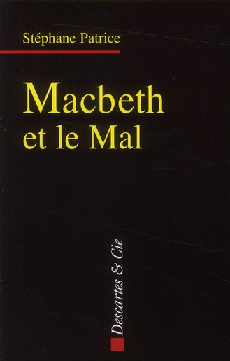 MACBETH ET LE MAL