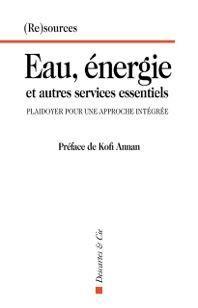 EAU ENERGIE ET AUTRES SERVICES ESSENTIELS