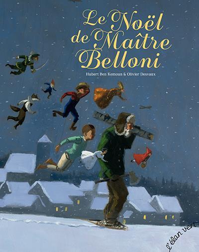 LE NOEL DE MAITRE BELLONI
