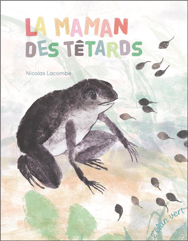 LA MAMAN DES TETARDS (COLL. LES PETITS M)