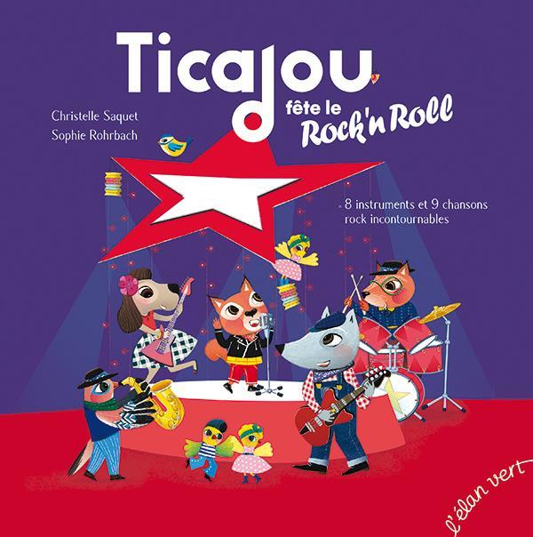TICAJOU FETE LE ROCK'N'ROLL (COLL. TCHIKIBOUM) 8 INSTRUMENTS ET 9 CHANSONS ROCK