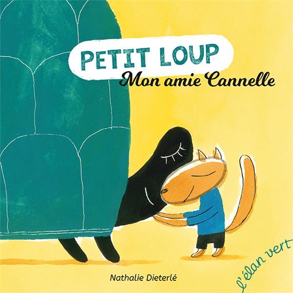 MON AMIE CANNELLE - PETIT LOUP (COLL. ROUDOUDOU)