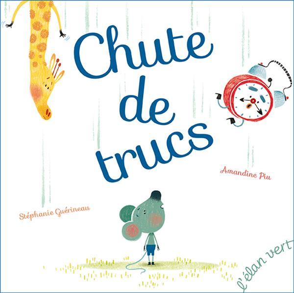 CHUTE DE TRUCS (COLL. ROUDOUDOU)