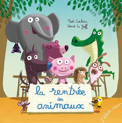LA RENTREE DES ANIMAUX (COLL. POIVRE ET COMPAGNIE)