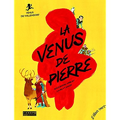 LA VENUS DE PIERRE - VENUS DE WILLENDORF (COLL. PONT DES ARTS)