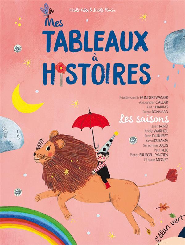 MES TABLEAUX A HISTOIRES - LES SAISONS (COLL. PONT DES ARTS)