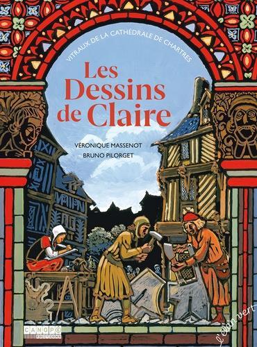 LES DESSINS DE CLAIRE - VITRAUX DE LA CATHEDRALE DE CHARTRES