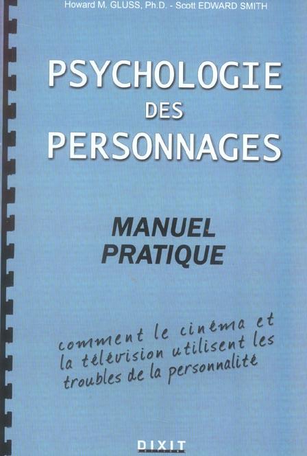 PSYCHOLOGIE DES PERSONNAGES : MANUEL PRATIQUE