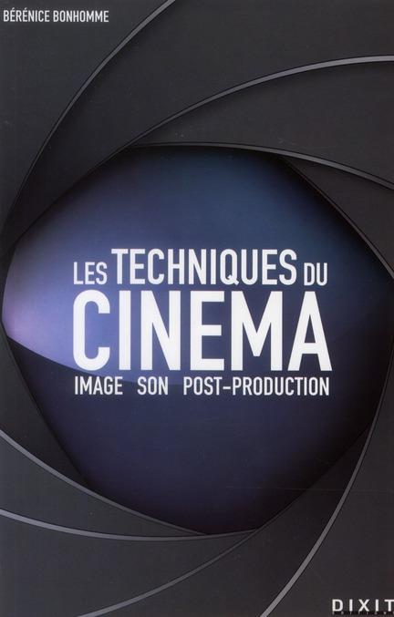 TECHNIQUES DU CINEMA (LES)