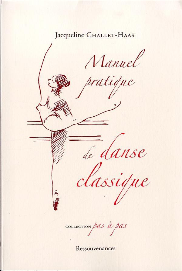 MANUEL PRATIQUE DE DANSE CLASSIQUE