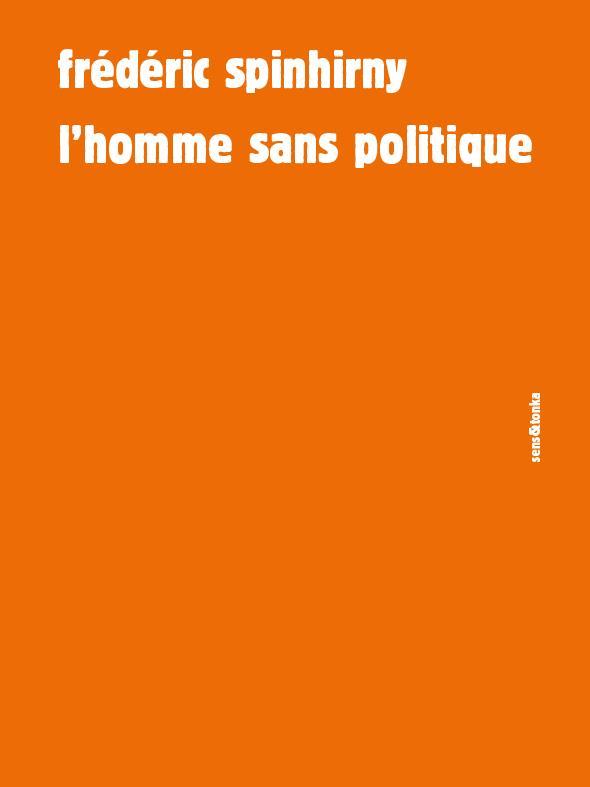 L'HOMME SANS POLITIQUE