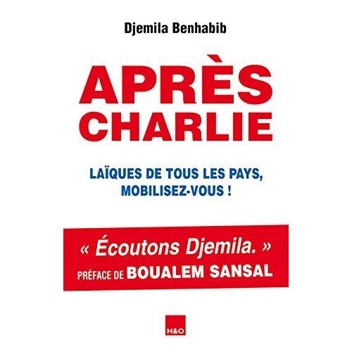 APRES CHARLIE  LAIQUES DE TOUS LES PAYS MOBILISEZ-VOUS !