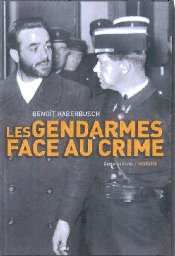 GENDARMES FACE AU CRIME