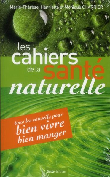 CAHIERS DE LA SANTE NATURELLE