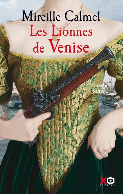 LES LIONNES DE VENISE - TOME 2