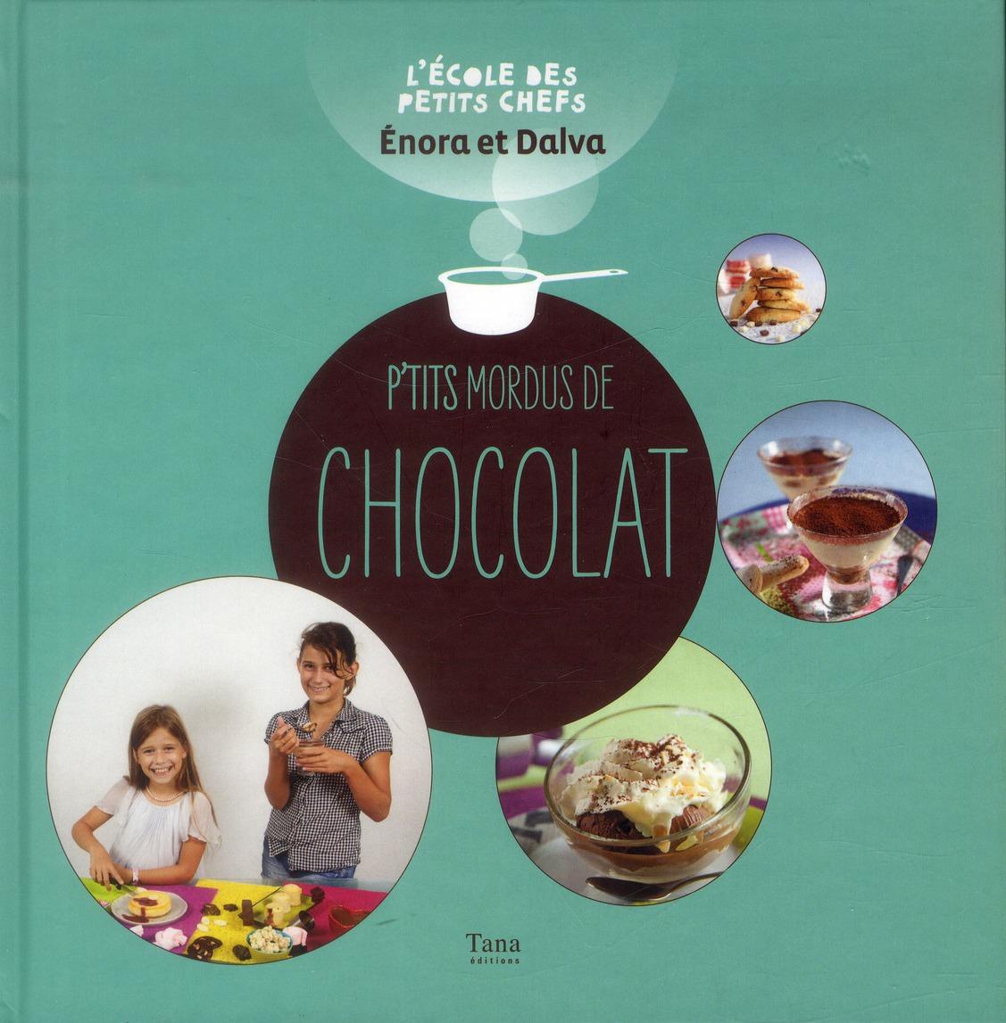 P'TITS MORDUS DE CHOCOLAT