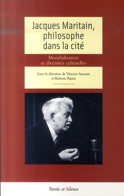 JACQUES MARITAIN PHILOSOPHE DANS LA CITE