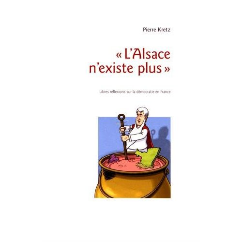 """""""L ALSACE N EXISTE PLUS"""""""