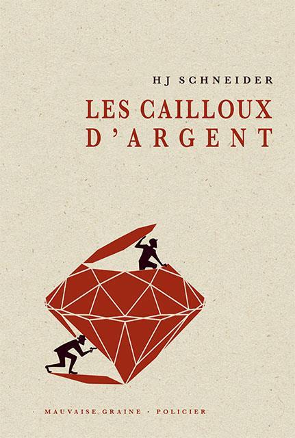 LES CAILLOUX D'ARGENT