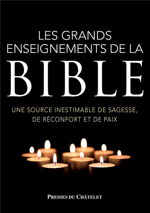LES GRANDS ENSEIGNEMENTS DE LA BIBLE
