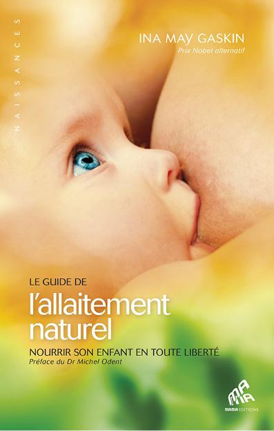GUIDE DE L'ALLAITEMENT NATUREL