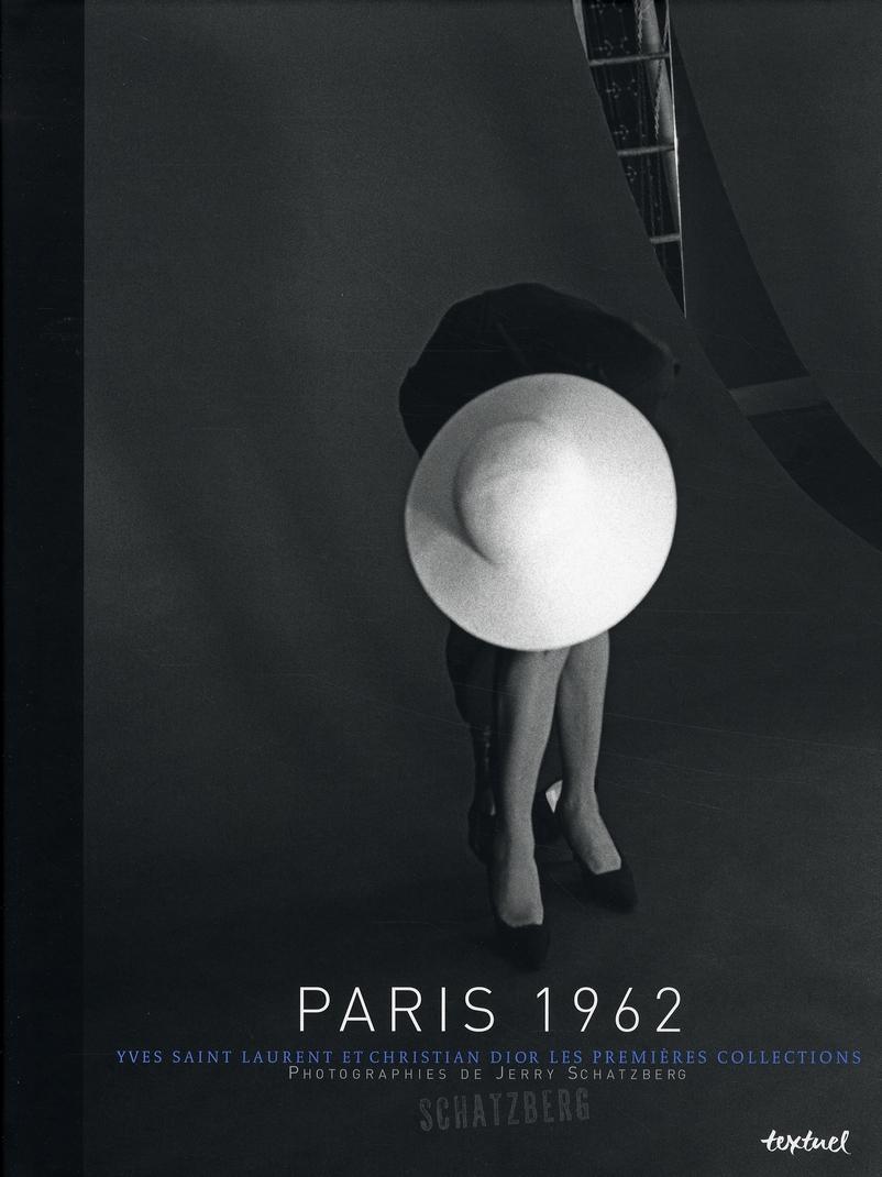 PARIS 1962 - YVES SAINT-LAURENT ET CHRISTIAN DIOR - LES PREMIERES COLLECTIONS
