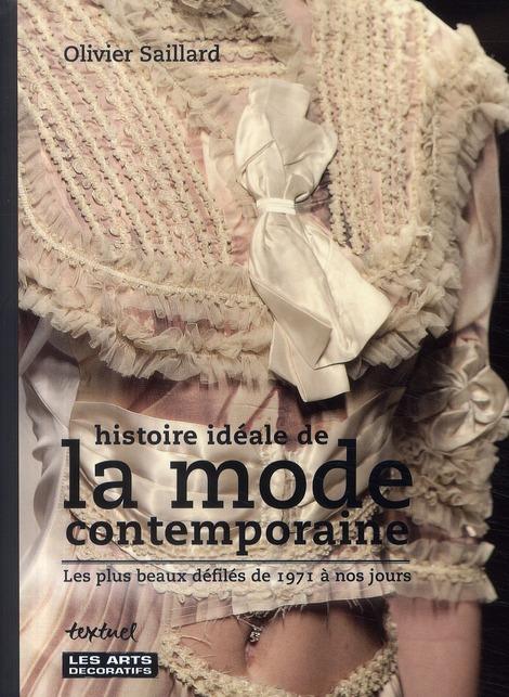 HISTOIRE IDEALE DE LA MODE CONTEMPORAINE